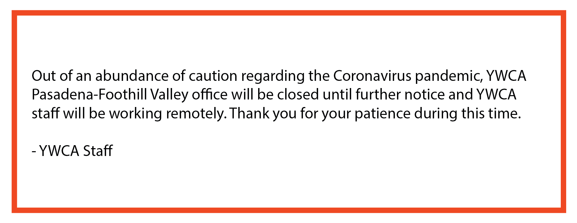 coronavirus-closed indefinitely, working from home